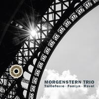 Tailleferre & Fontyn & Ravel-Trio Morgenstern-CD