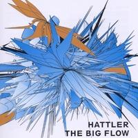 The Big Flow-Hattler-CD