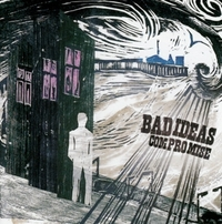 Compromise-Bad Ideas-CD