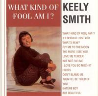 What Kind Of Fool Am I?-Keely Smith-CD