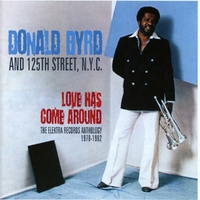 Love Has Come Around-Donald Byrd-CD