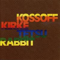 Kossoff/Kirke/Tetsu/Rabbi-Kirke, Kossoff, Rabbi, Tetsu-CD