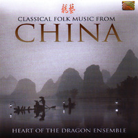 Classical Folk Music From China-Heart Of The Dragon Ensemble-CD