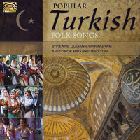 Popular Turkish Folk Songs-Vivienne Dogan-Corringham & George Hadjineophytou-CD