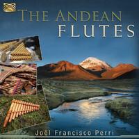 The Andean Flutes-Joel Francisco Perri-CD