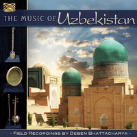 The Music Of Uzbekistan-Deben Bhattacharya-CD