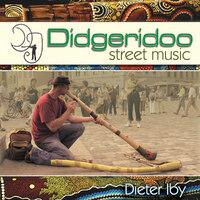 Didgeridoo Street Music-Dieter Iby-CD