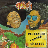 Clash-Dillinger VS Trinity-LP