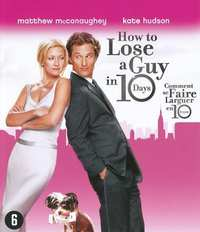 How To Lose A Guy In 10 Days-Blu-Ray