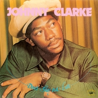 Don't Stay Out Late-Johnny Clarke-LP