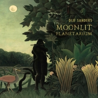 Moonlit Planetarium-Dijf Sanders-CD