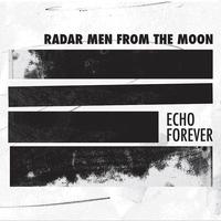 Echo Forever-Radar Men Of The Moon-LP