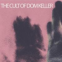 Goodbye To The Light-Cult Of Dom Keller-CD