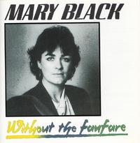Without The Fanfare-Mary Black-CD