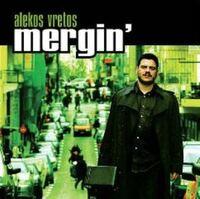 Mergin'-Alekos Vretos-CD
