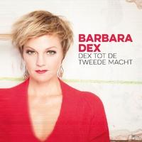 Dex Tot De Tweede Macht-Barbara Dex-CD