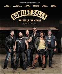 Bowling Balls-Blu-Ray