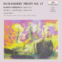 In Flanders' Fields Vol.21 - Choral Music Of Rober-The Flemish Radio Choir-CD