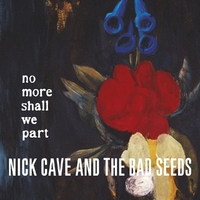 No More Shall We.. -HQ--Nick Cave & Bad Seeds-LP