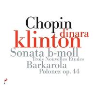 Sonata In B-Flat Minor, Barcarolle In F Sharp Majo-Dinara Klinton-CD