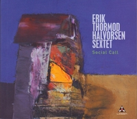 Social Call-Erik Thormod Halvorsen Sextet-CD