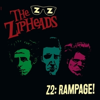 Z2:Rampage-The Zipheads-LP