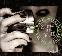 Come On Roll-Pat C Miller & The Tailshakers-CD