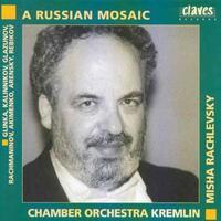 A Russian Mosaic-Chamber Orchestra Kremlin, Misha Rachlevsky-CD