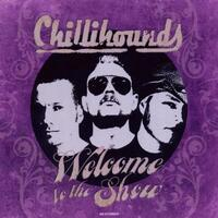 Welcome To The Show-Chillihounds-CD
