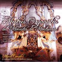 Mestres Organistres Del Monestir De-Miquel Gonzalez-CD