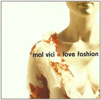 Love Fashion-Mal Vici-CD