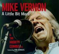 A Little Bit More-Mike Vernon, The Mighty Combo-CD