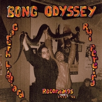 Gareth Liddiard & Rui Pereira Recordings 93-98-Bong Odyssey-LP