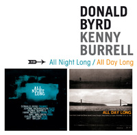 All Night Long/All Day..-Donald Byrd, Kenny Burrel-CD