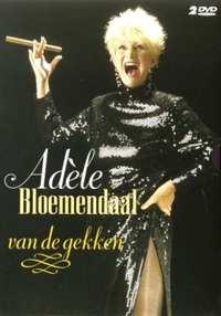 Adèle Bloemendaal - Van De Gekken-DVD