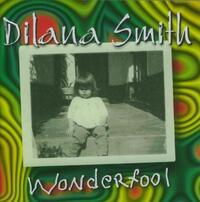 Wonderfool-Dilana Smith-CD