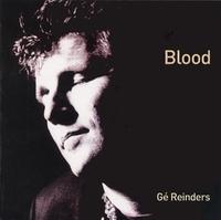 Blood (2010 Versie)-Ge Reinders-CD