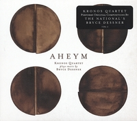 Aheym-Kronos Quartet With Bryce Dessner-CD