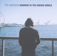 Runners In The Nerved World-The Sidekicks-CD