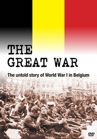 The Great War - The Untold Story Of World War 1 In Belgium-DVD