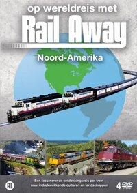 Op Wereldreis Met Rail Away - Noord-Amerika-DVD