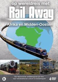 Op Wereldreis Met Rail Away - Afrika & Midden Oosten-DVD