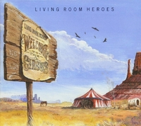 Welcome To The Circus-Living Room Heroes-CD