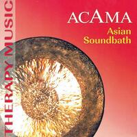 Asian Soundbath-Acama-CD