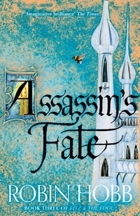Fitz and the Fool 3. Assassin's Fate-Robin Hobb