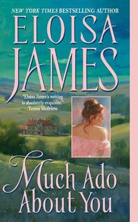 Much Ado About You-Eloisa James