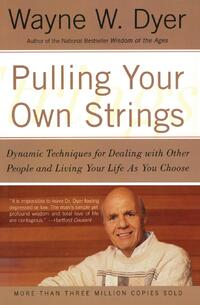 Pulling Your Own Strings-Wayne W. Dyer
