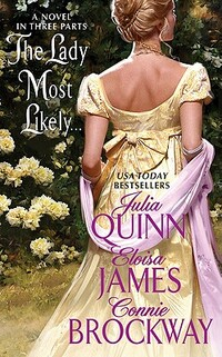 The Lady Most Likely-Connie Brockway, Eloisa James, Julia Quinn