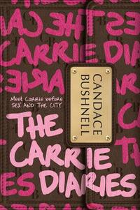The Carrie Diaries-Candace Bushnell
