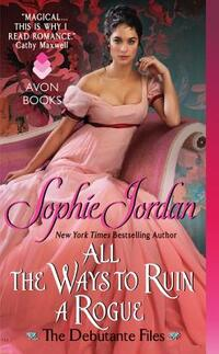 All The Ways To Ruin A Rogue-Sophie Jordan